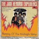 Jimi Hendrix Experience, The Burning of the Midnight Lamp