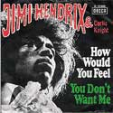 Curtis Knight & Jimi Hendrix, How Would You Feel