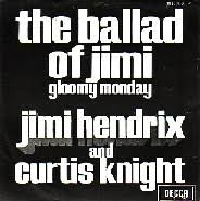 Curtis Knight & Jimi Hendrix, The Ballad Of Jimi